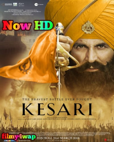 Kesari (2019) Full Movie Now HD 480p 720p Filmywap-HD