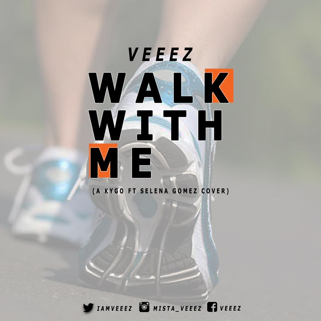 Walk With You - Veeez