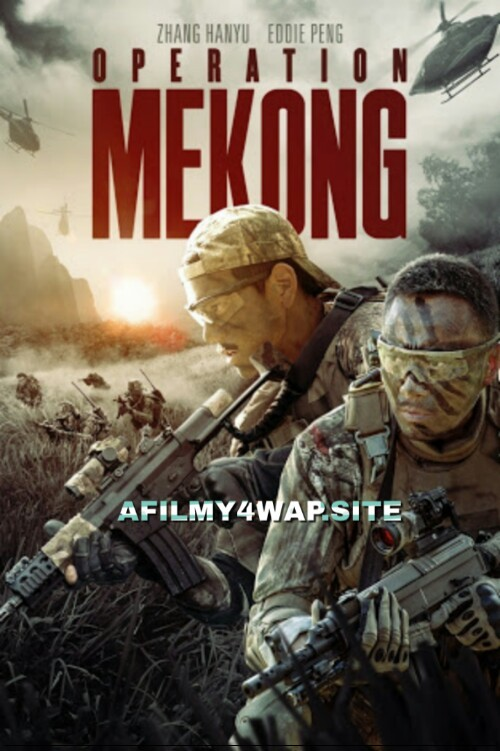 Operation Mekong (2016) Chinese Hindi Dubbed Movie