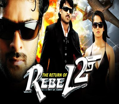 The Return Of Rebel 2 (2017) Hindi Dubbed South Indian Movie