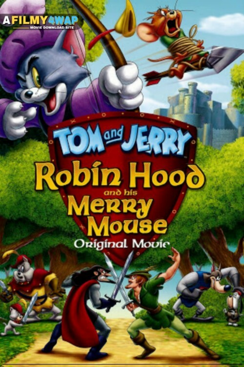 Tom and Jerry Robin Hood and His Merry Mouse (2012) Hindi Dubbed Movie