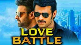 Love Battle (2018) South Indian Hindi Dubbed Movie