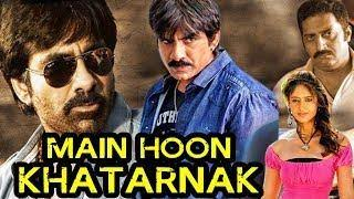 Main Hoon Khatarnak (2018) South Indian Hindi Dubbed Movie