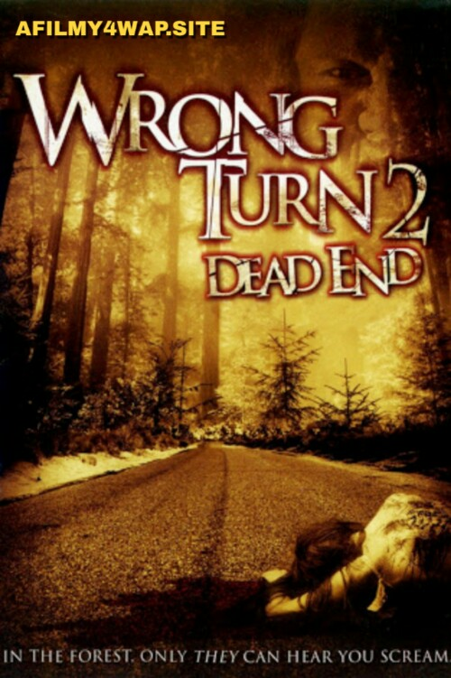 Wrong Turn 2 - Dead End (2007) English Movie