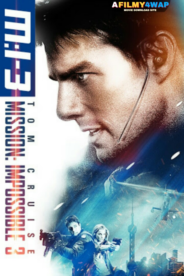 Mission Impossible III (2006) Dual Audio