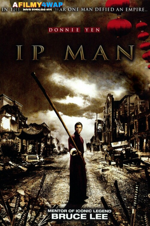 Ip Man (2008) Chinese Hindi Dubbed Movie