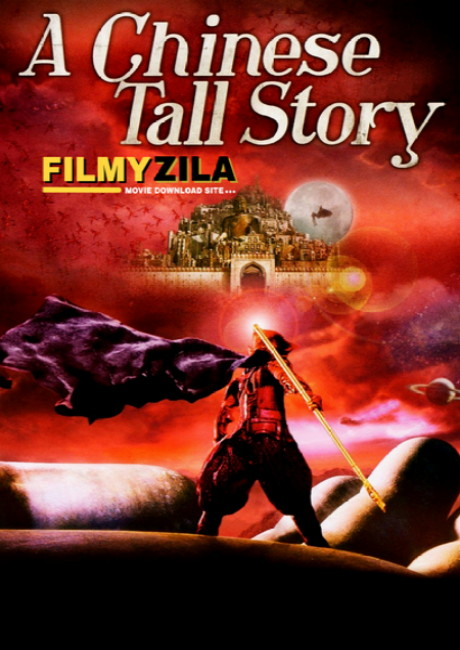 A Chinese Tall Story (2005) Chinese Hindi Dubbed Full Movie