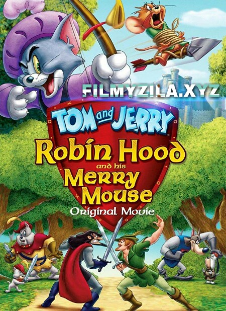 Tom and Jerry Robin Hood and His Merry Mouse (2012) Hollywood Hindi Dubbed Full Movie