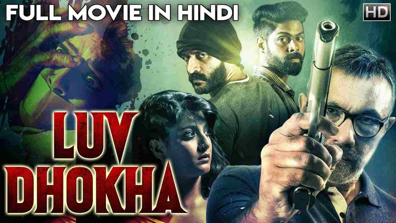 luv-dhokha-south-hindi-dubbed-movie-2019