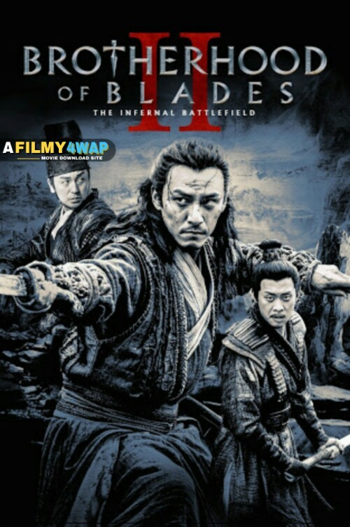 Brotherhood of Blades 2 (2017) Chinese Hindi Dubbed Movie