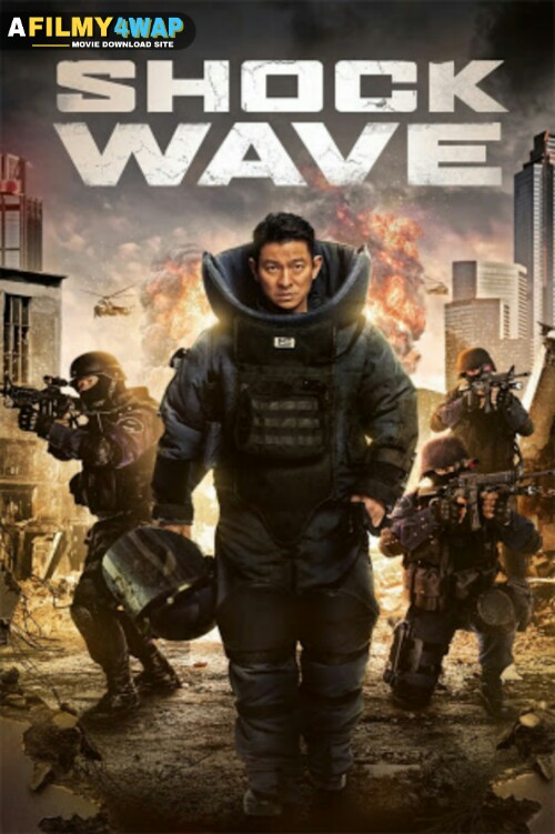 Shock Wave (2017) Chinese Hindi Dubbed Movie