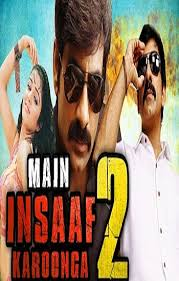Main Insaaf Karoonga 2 (2018) Hindi Dubbed South Indian Movie