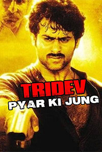Tridev Pyar Ki Jung (2018) South Indian Hindi Dubbed Movie