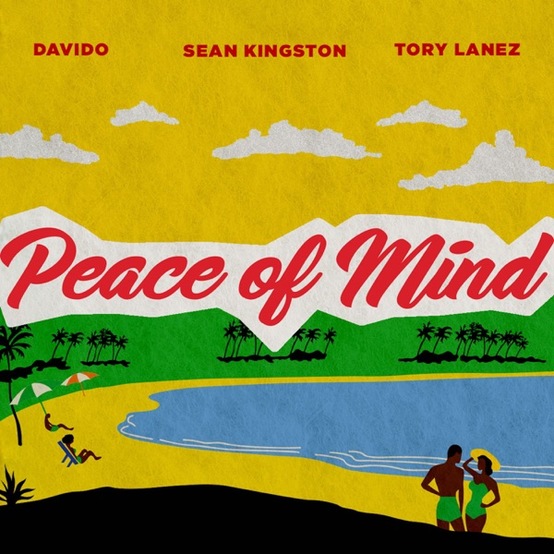 Sean Kingston - Peace of Mind (feat. Tory Lanez & Davido)