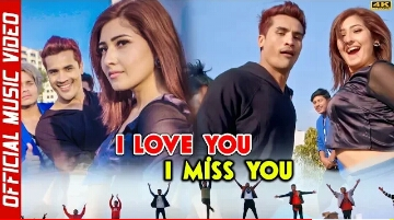 I Love You I Miss You Nepali Song Download — TTCT