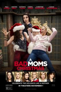 A Bad Moms Christmas (2017) English Movie