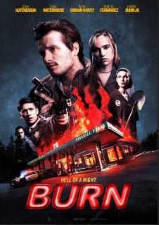 Burn (2019) Hollywood English Movie