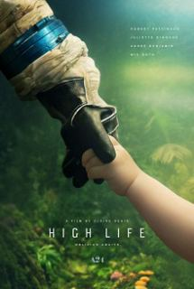 High Life (2019) English Movie