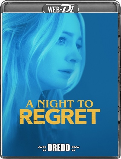 A Night to Regret 2018 Hindi Dubbed HDRip 480p 720p Full Movie