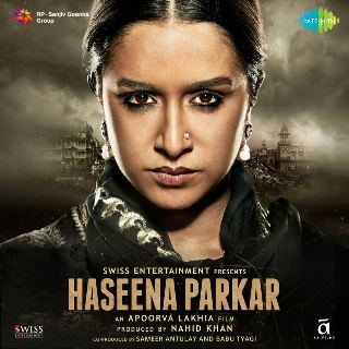 Haseena Parkar 2017 Full Movie