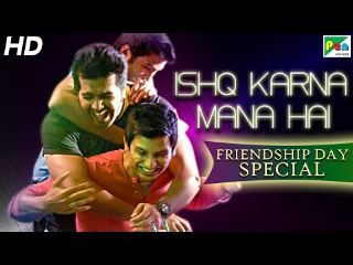 Ishq-Karna-Mana-Hai-Special-Friendship-Day-Hindi-Dubbed-Movie