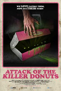 Attack Of The Killer Donuts (2016) Dual Audio Hindi Dubbed Movie