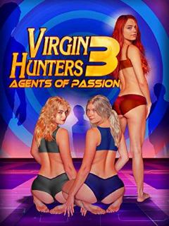 18-Virgin-Hunters-3-Agents-of-Passion-2017-DVDRip-500MB