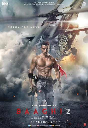 Baaghi 2 2018 Hindi HDRip 480p 400MB 720p 1.2GB