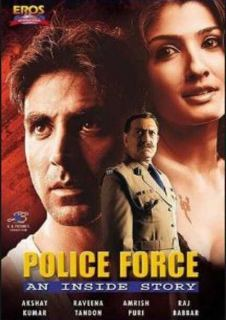 Police Force An Inside Story (2004) Hindi Movie