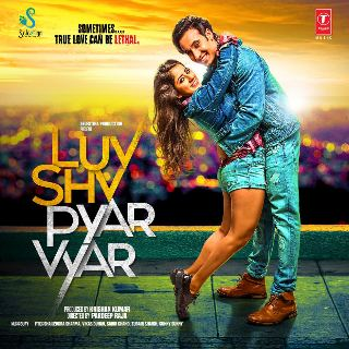 Luv Shuv Pyar Vyar 2017 Full Movie