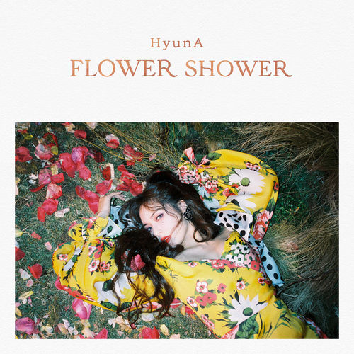 HyunA - FLOWER SHOWER Mp3