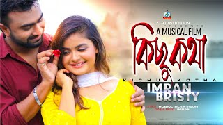 Download Kisu Kotha (2019) By Imran N Bristy 64kbps Mp3 Download