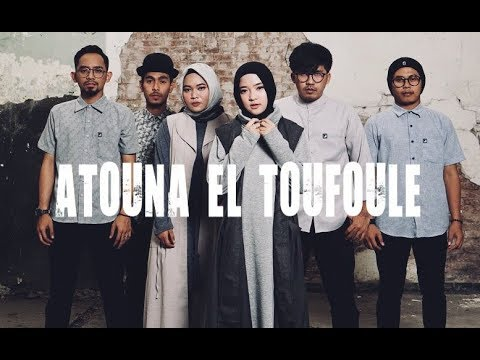 ATOUNA EL TOUFOULE - Cover By Sabyan Mp3
