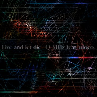 Q-MHz Feat - Live and Let Die