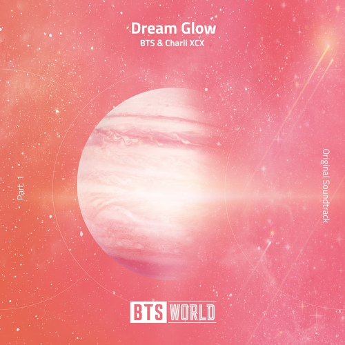 BTS, CHARLI XCX - Dream Glow (BTS WORLD OST Part.1)