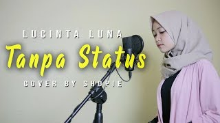 Shopie Al - Tanpa Status (SLOW Piano Version Cover)