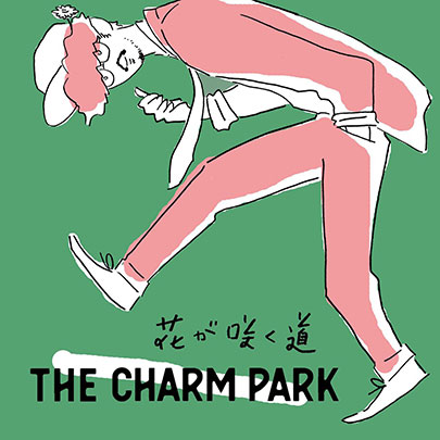 THE CHARM PARK - Hana ga Saku Michi